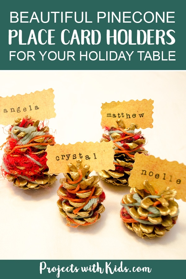 These pinecone place card holders are so beautiful yet so simple for kids of all ages to make! A perfect decoration for your holiday table. #projectswithkids #kidscrafts #thanksgivingcrafts #pineconecrafts #fallcrafts