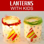 Kids will love making these magical Christmas lanterns! They look absolutely stunning lit up with a candle inside and would make the perfect addition to any holiday decor. #christmascrafts #christmaslanterns #kidschristmas #projectswithkids