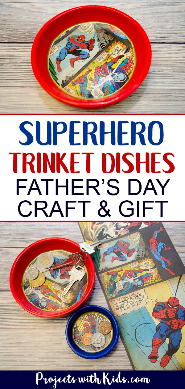 Give dad or grandpa a super place to put spare change, keys or desk clutter with these superhero trinket dishes Father's Day craft and gift. Perfect for at the front door, on a dresser or at a desk. This superhero trinket dish is an awesome handmade gift that is sure to be a big hit! Kids will love making this craft for someone special. #fathersdaycrafts #kidscraft #diygifts #projectswithkids