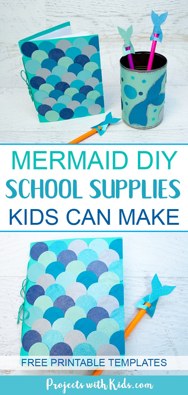 Kids will love making these adorable mermaid diy back to school supplies! Make a mermaid scales notebook, a mermaid pencil holder and adorable mermaid tail pencil toppers. A fun back to school craft. Free printable templates included. #projectswithkids #mermaidcrafts #mermaids #backtoschoolcrafts #craftsforkids