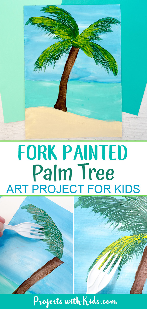 Tropical Palm Tree Fork Painting For Kids To Make Projects With Kids