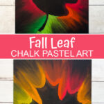 Chalk pastel fall leaf art Pinterest image