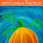 Fall pumpkin art project using chalk pastels