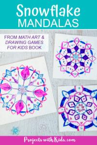 Snowflake mandalas art project for kids