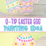 Q-tip Easter egg painting idea for kids to make.